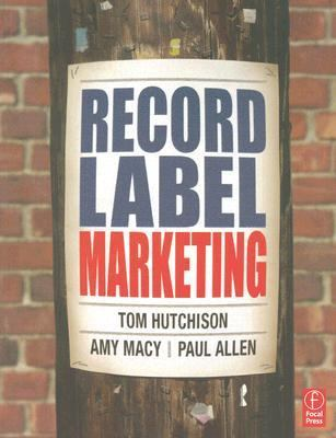 Record Label Marketing 9780240807874