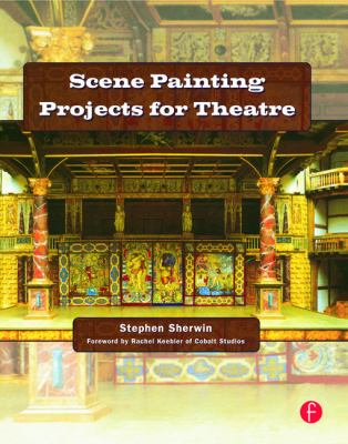 Scene Painting Projects for Theatre 9780240808130