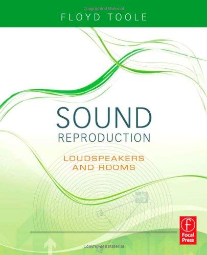 Sound Reproduction: Loudspeakers and Rooms 9780240520094