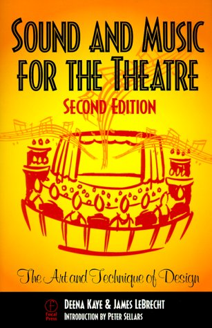 Sound and Music for the Theatre: The Art and Technique of Design 9780240803715