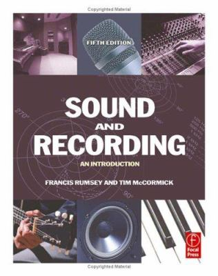 Sound and Recording: An Introduction 9780240519968