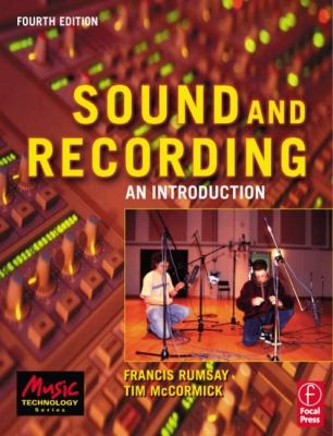 Sound and Recording: An Introduction 9780240516806