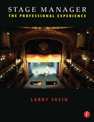 Stage Manager: The Professional Experience 9780240804101