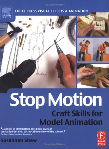 Stop Motion: Craft Skills for Model Animation 9780240516592