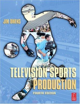 Television Sports Production Television Sports Production 9780240809168