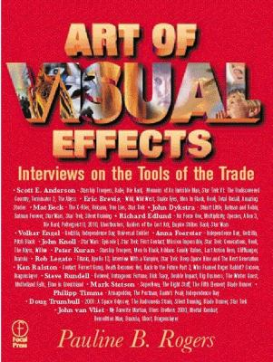 The Art of Visual Effects: Interviews on the Tools of the Trade 9780240803753