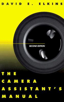 The Camera Assistant's Manual 9780240802428
