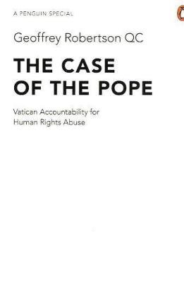 The Case of the Pope: Vatican Accountability for Human Rights Abuse 9780241953846