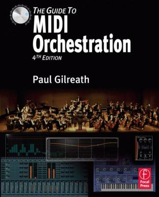 The Guide to MIDI Orchestration 9780240814131