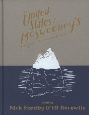 The United States of McSweeney's: Ten Years of Lucky Mistakes and Accidental Classics 9780241144374
