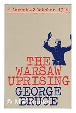 The Warsaw Uprising, 1 August - 2 October 1944
