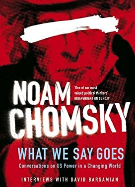 What We Say Goes: Conversations on U.S. Power in a Changing World 9780241144015