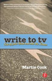 Write to TV: Out of Your Head and Onto the Screen 775897