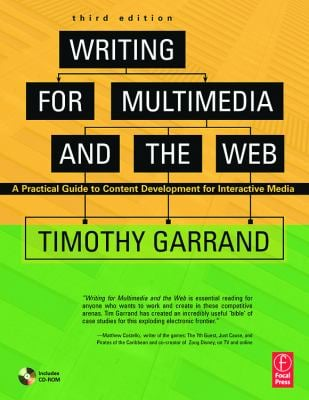 Writing for Multimedia and the Web: A Practical Guide to Content Development for Interactive Media 9780240808222