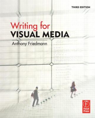 Writing for Visual Media 9780240812359