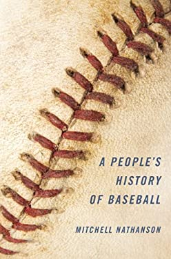 A People's History of Baseball 9780252036804