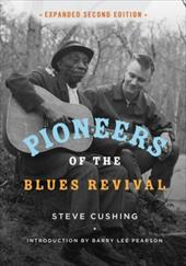Pioneers of the Blues Revival (Music in American Life) 24084208