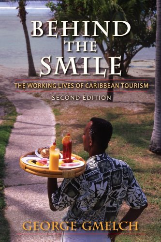 Behind the Smile: The Working Lives of Caribbean Tourism 9780253001238