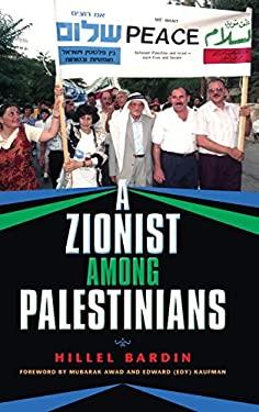 A Zionist Among Palestinians 9780253002112