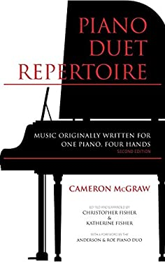 Piano Duet Repertoire, Second Edition: Music Originally Written for One Piano, Four Hands (Indiana Repertoire Guides)