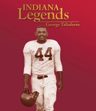 Indiana Legends: George Taliaferro