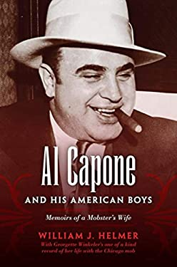 Al Capone and His American Boys: Memoirs of a Mobster's Wife 9780253356062