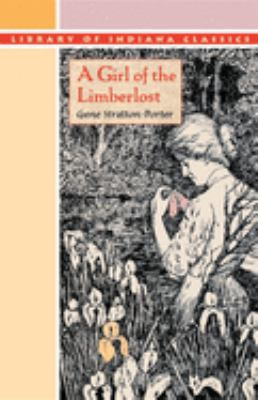 A Girl of the Limberlost 9780253203311