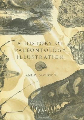A History of Paleontology Illustration 9780253351753