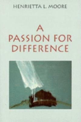 A Passion for Difference: Essays in Anthropology and Gender 9780253209511