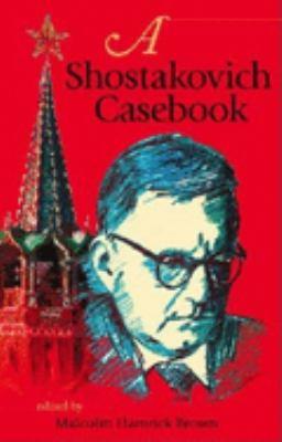 A Shostakovich Casebook