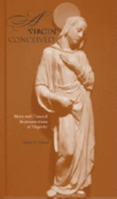 A Virgin Conceived: Mary and Classical Representations of Virginity 9780253340559
