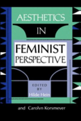 Aesthetics in Feminist Perspective 9780253207746