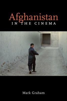 Afghanistan in the Cinema 9780252077128