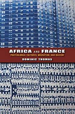 Africa and France: Postcolonial Cultures, Migration, and Racism 9780253006707