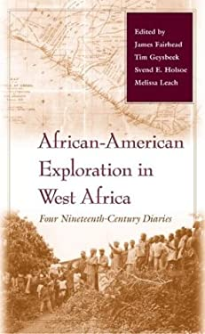 African-American Exploration in West Africa: Four Nineteenth-Century Diaries 9780253341945