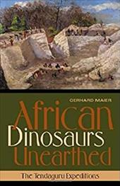 African Dinosaurs Unearthed: The Tendaguru Expeditions 788238
