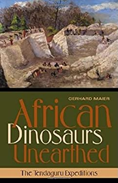 African Dinosaurs Unearthed: The Tendaguru Expeditions 9780253342140
