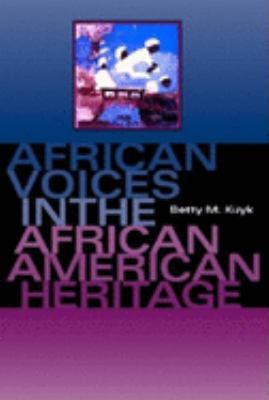 African Voices in the African American Heritage 9780253215765