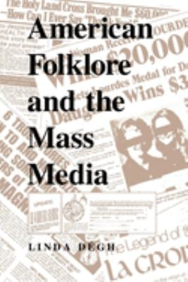 American Folklore and the Mass Media 9780253208446