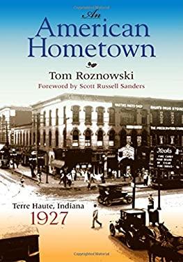 An American Hometown: Terre Haute, Indiana, 1927 9780253221292