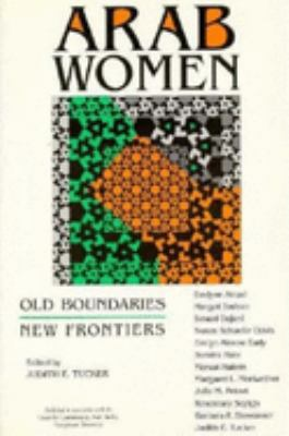 Arab Women: Old Boundaries, New Frontiers 9780253207760