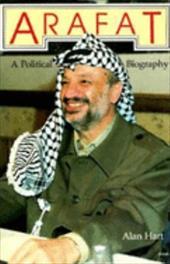 Arafat, First American Edition: A Political Biography