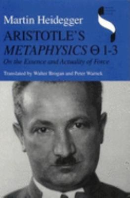 Aristotle's Metaphysics 1-3: On the Essence and Actuality of Force 9780253329103