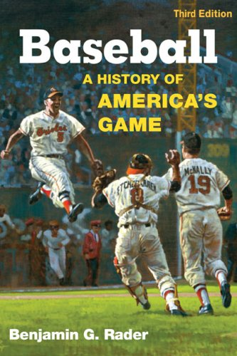 Baseball: A History of America's Game 9780252075506