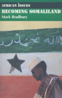 Becoming Somaliland 9780253219978
