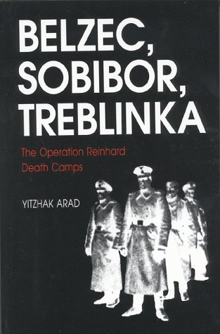 Belzec, Sobibor, Treblinka: The Operation Reinhard Death Camps 9780253342935