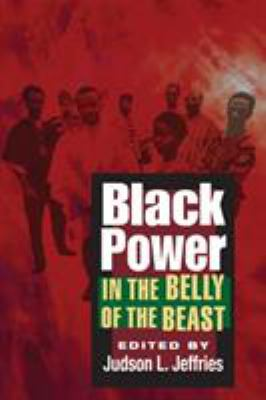 Black Power in the Belly of the Beast 9780252073946