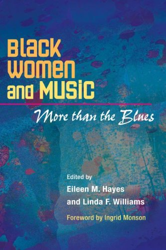 Black Women and Music: More Than the Blues 9780252074264