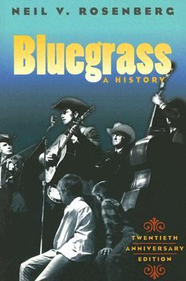 Bluegrass: A History 9780252072451