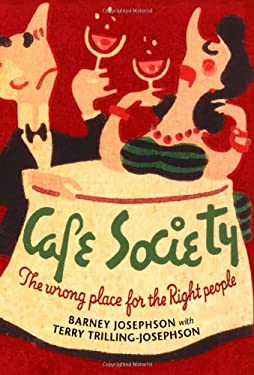 Cafe Society: The Wrong Place for the Right People 9780252034138